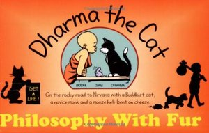 Dharma The Cat : Philosophy With Fur