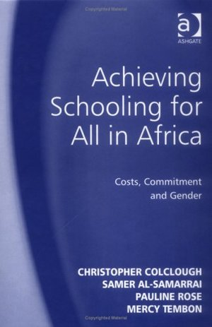 Achieving Schooling for All in Africa: Costs, Commitment, and Gender