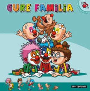 Gure familia (Familia Milakolore) (Basque Edition)