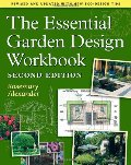 Essential Garden Design Workbook: Second Edition, The