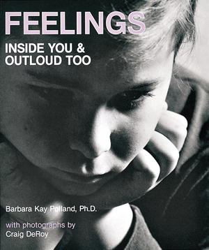 Feelings: Inside You and Outloud Too