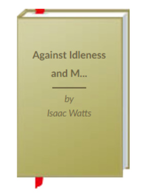Against Idleness and Mischief