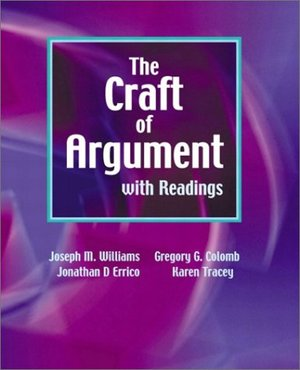 Craft of Argument with Readings, The