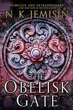 Obelisk Gate (The Broken Earth), The