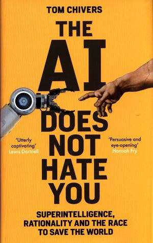 AI Does Not Hate You, The