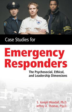 Case Studies for Emergency Responders
