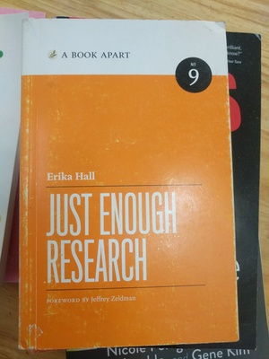 Book Apart - Just Enough Research (No.9), A