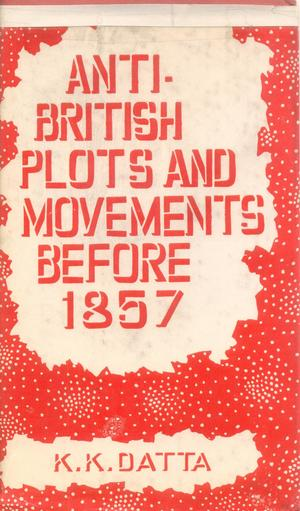 Anti-British Plots & Movements before 1857