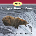 About Hungry Brown Bears