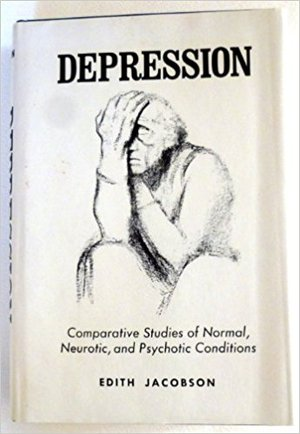 Depression: Comparative Studies of Normal, Neurotic, and Psychotic Conditions
