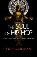 Soul of Hip Hop: Rims, Timbs and a Cultural Theology, The