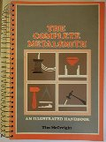 Complete Metalsmith: An Illustrated Handbook, The