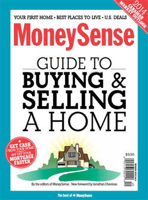 MoneySense Guide to Buying and Selling a Home