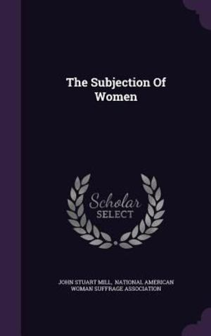 Subjection of Women, The