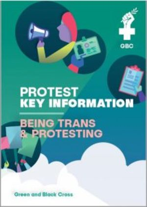 Being Trans and Protesting
