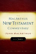 1-3 John: New Testament Commentary (Macarthur New Testament Commentary Serie)