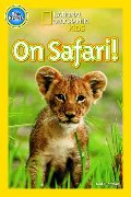 On Safari! (National Geographic Kids Readers (Pre-reader))