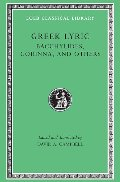 Greek Lyric: Bacchylides, Corinna and Others v. 4 (Loeb Classical Library)