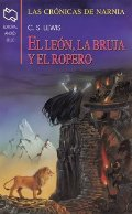 El Leon, La Bruja, Y El Ropero / The Lion, The Witch, and the Wardrobe (Chronicles of Narnia) (Spanish Edition)