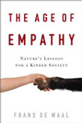 Age of Empathy: Nature's Lessons for a Kinder Society, The