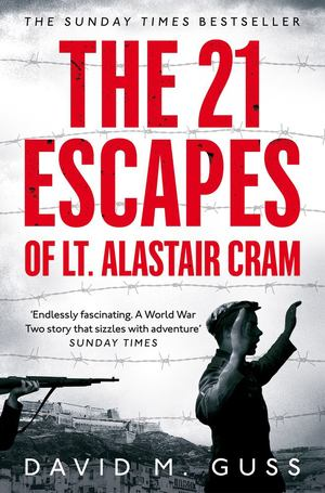 21 Escapes of Lt Alastair Cram, The