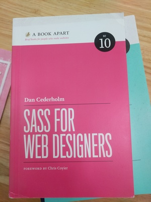 Book Apart - Sass for Web Designers (No.10), A