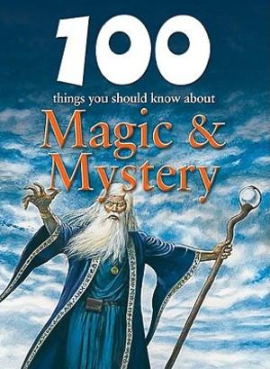 100 things you should know about magic & mystery