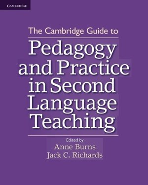 Cambridge guide to pedagogy and practice in second language teaching, The