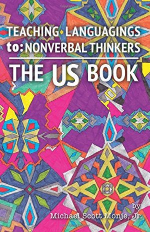 US Book: Teaching Languagings | to: Nonverbal Thinkers, The