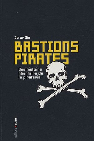 Bastions pirates [ancienne édition]