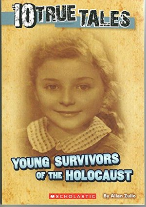 10 True Tales, Young Survivors of the Holocaust