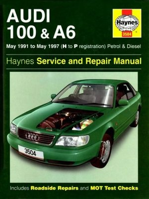 Audi 100 and A6 (1991-97) Service and Repair Manual (Haynes Service and Repair Manuals)