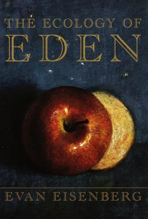 Ecology of Eden, The