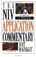 1 Peter (The NIV Application Commentary)