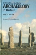 Collins Field Guide to Archaeology in Britain