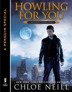 Howling For You (Chicagoland Vampires Novella #8.5)
