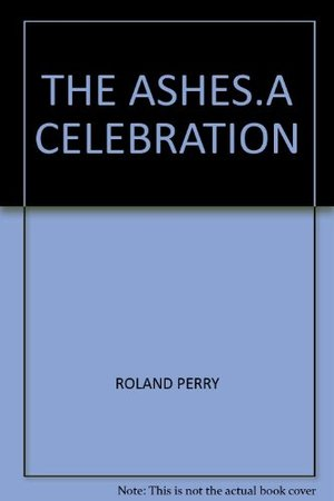 Ashes: A Celebration, The