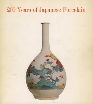 200 Years of Japanese Porcelain