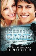 Sweetest Game (The Game Series) (Volume 3), The
