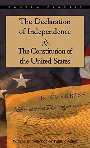 Declaration of Independence and The Constitution of the United States (Bantam Classic) [Kindle], The