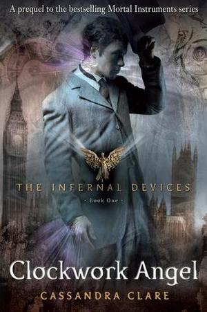 Clockwork Angel Infernal Devices