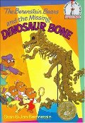 Berenstain Bears and the Missing Dinosaur Bone, The