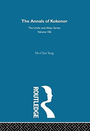 Annals of Kokonor (Uralic & Altaic), The
