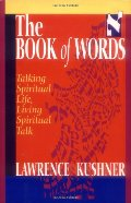 Book of Words: Talking Spiritual Life, Living Spiritual Talk (Sefer Shel Devarim), The