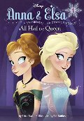 Anna & Elsa #1: All Hail the Queen (Disney Frozen) (A Stepping Stone Book(TM))