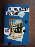 All the Muscle You Need: An Eliza Pirex Mystery