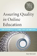 Assuring Quality in Online Education: Practices and Processes at the Teaching, Resource, and Program Levels (Online Learning and Distance Education)