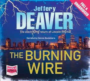Burning Wire (unabridged audiobook), The