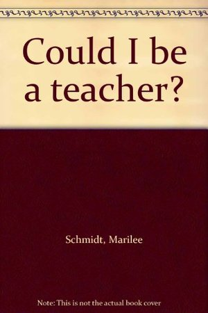 Could I be a teacher?