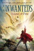 Island of Fire (The Unwanteds #3)